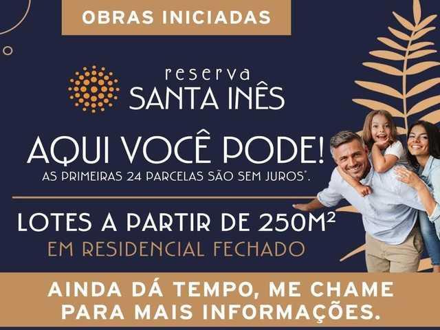 Reserva Santa Ines Lotes A Prazo
