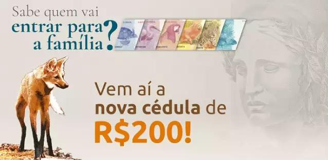 Anúncio da nova cédula de R$ 200 (Foto/Divulgação/BC)