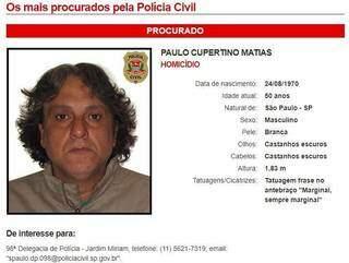 Paulo Cupertino está na lista dos mais procurados criminosos em São Paulo