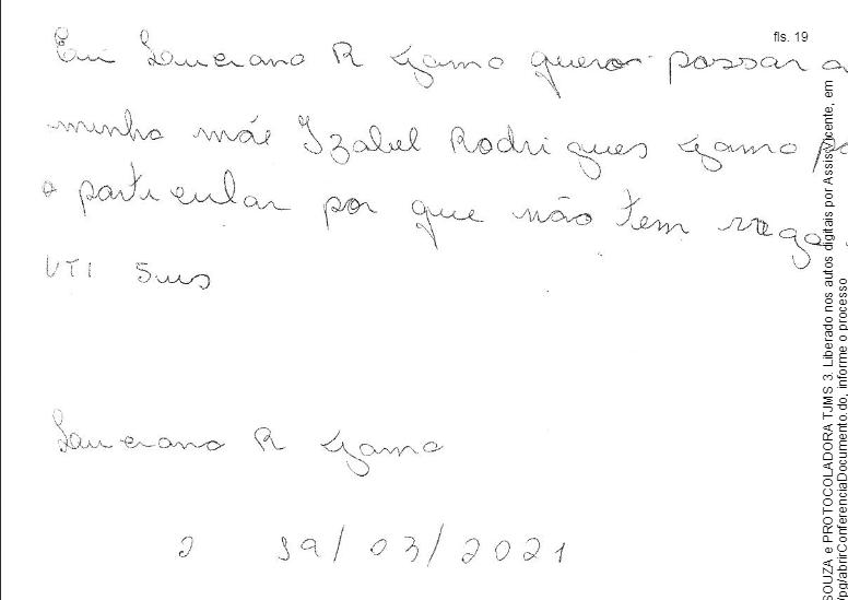 Autorização para internar paciente na rede privada. Luciana está desempregada e sem dinheiro.