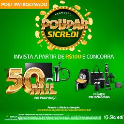 """Promoção """"Poupar com Sicredi"""" vai sortear 5 poupanças de R$ 50 mil"""