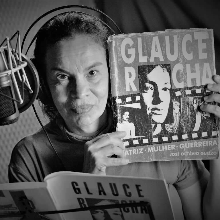 Podcast traz vida de Glauce Rocha narrada por José Octávio Guizzo