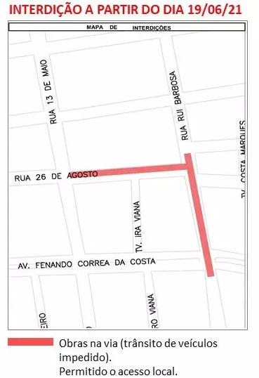 Trecho da rua 26 de Agosto será interditado a partir deste sábado (19). (Foto: Divulgação/Prefeitura)